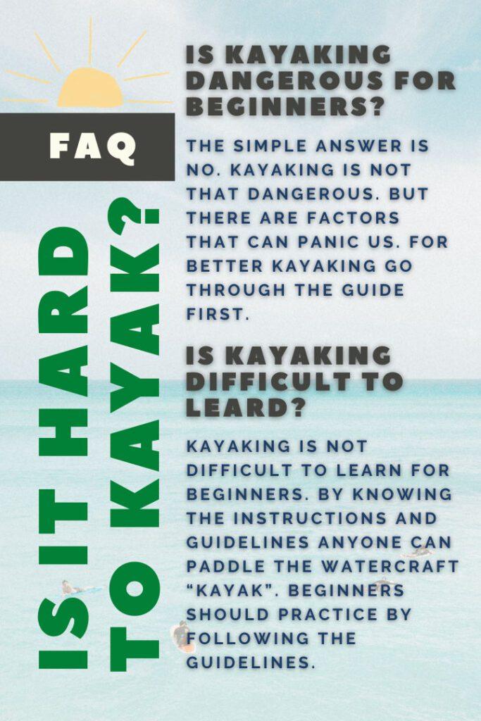 Is It Hard To Kayak? Is Kayaking Hard? How To Make Kayaking Safe?