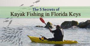 Kayak Fishing In Florida Keys