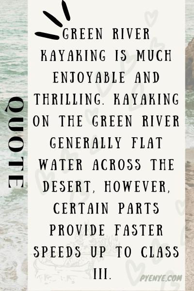 A Brief To Green River Kayaking, Green River Kayaking