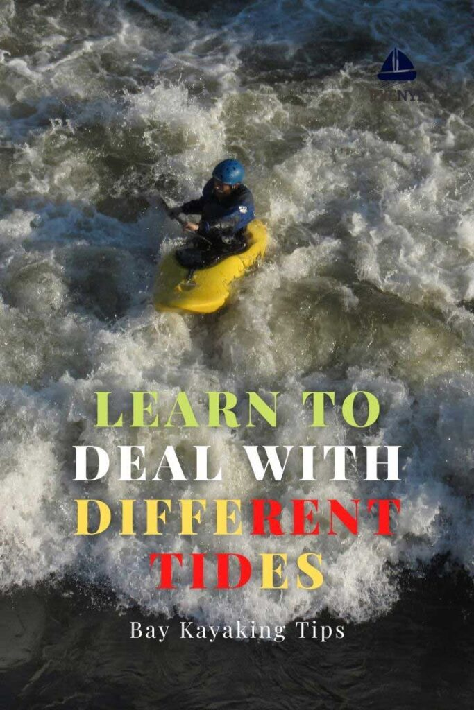 Learn To Deal With Different Tides; kayaking in different tides; bay kayaking; kayaking in the bay