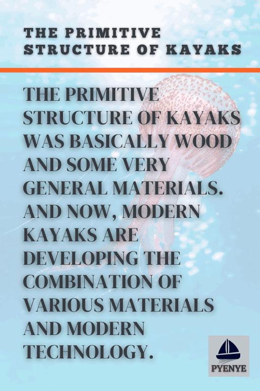 The primitive structure of kayaks, kayaking facts, facts about kayaking, interesting facts about kayaking